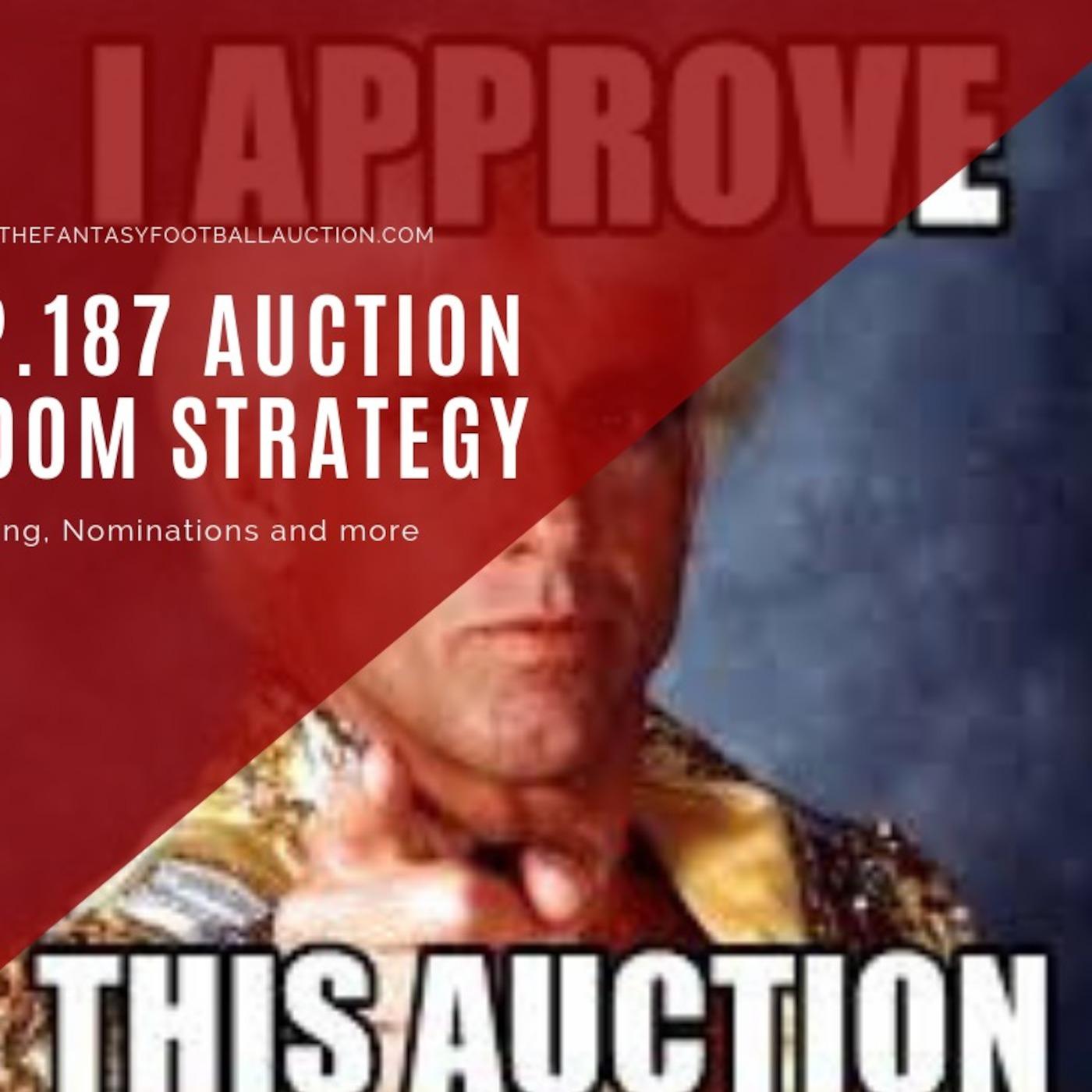 Ep 187 Fantasy Football Auction Room Strategy Fantasy Football