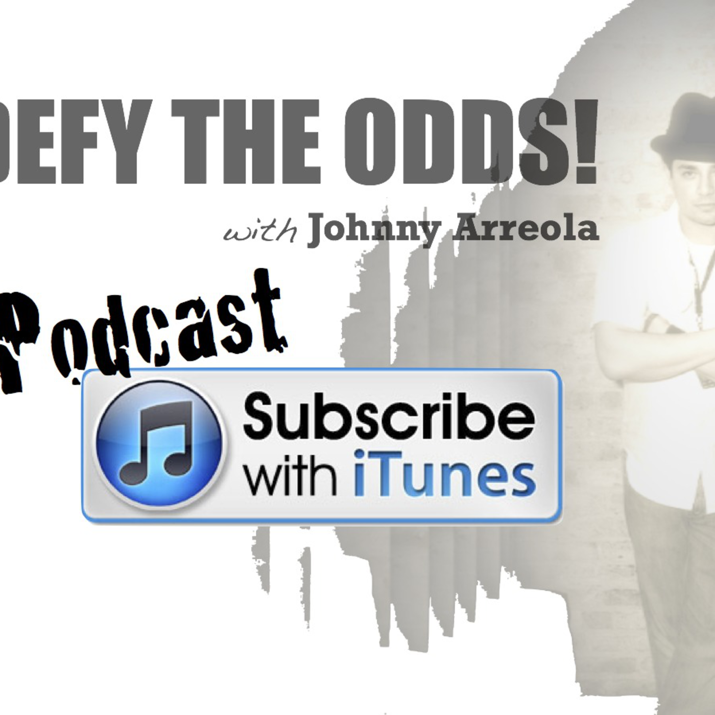Defy The Odds with Johnny Arreola