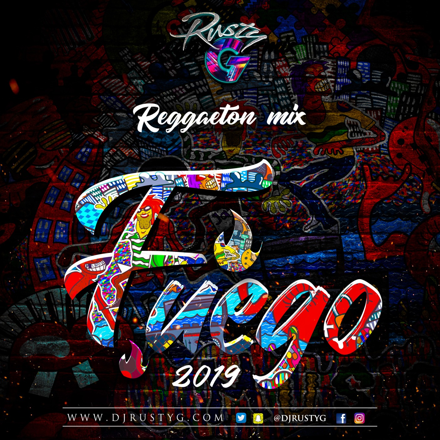Fuego 2019 (Reggaeton Mix) DJ Rusty G's podcast