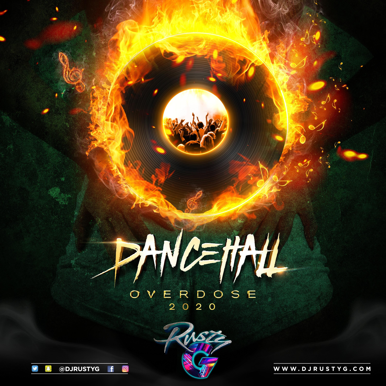 Dancehall Overdose 2020 (Dancehall Mix) - Raw