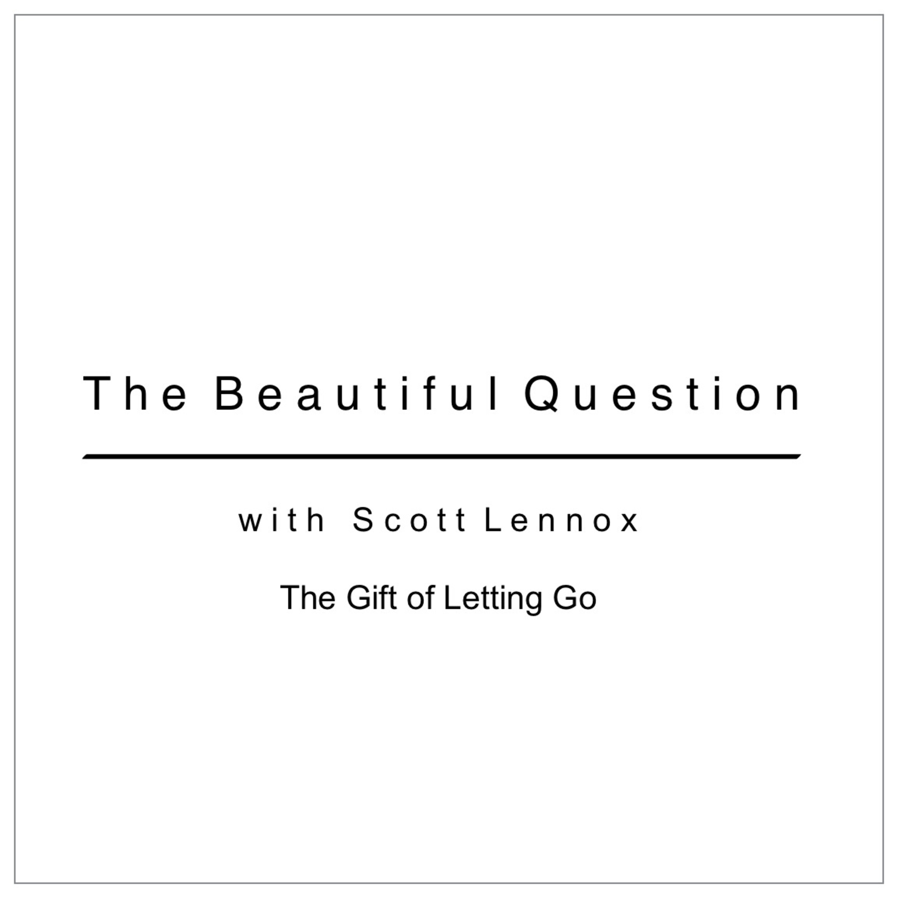 The Gift of Letting Go