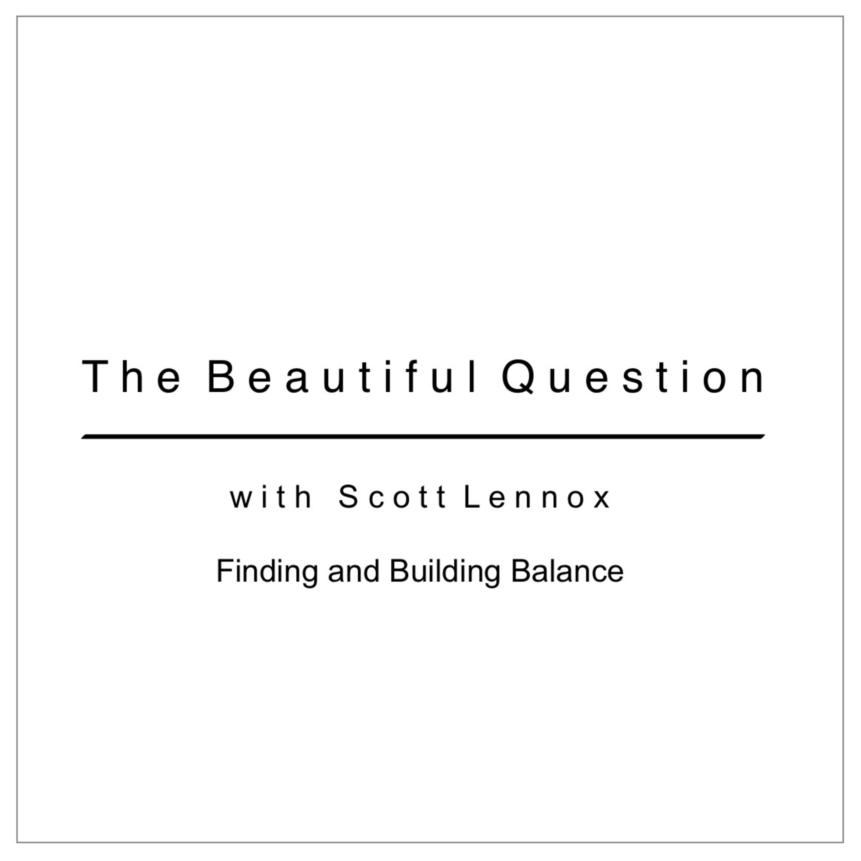 Finding and Building Balance