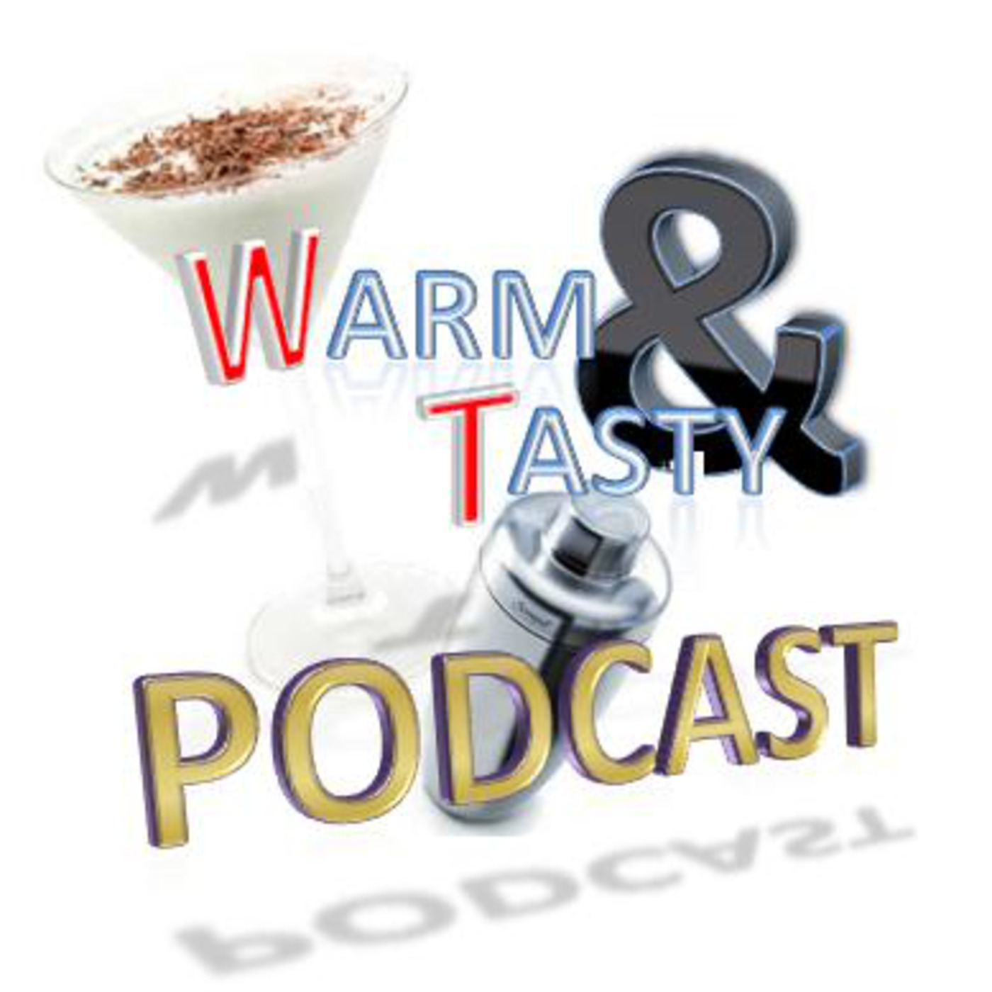 The Warm & Tasty Podcast