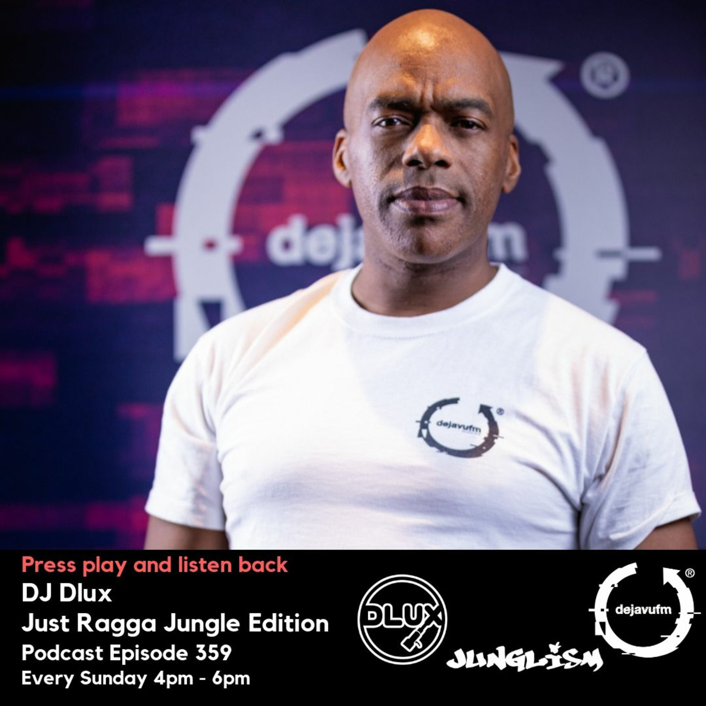 DJ Dlux - We Play Music - Podcast Episode 359 - Just Jungle