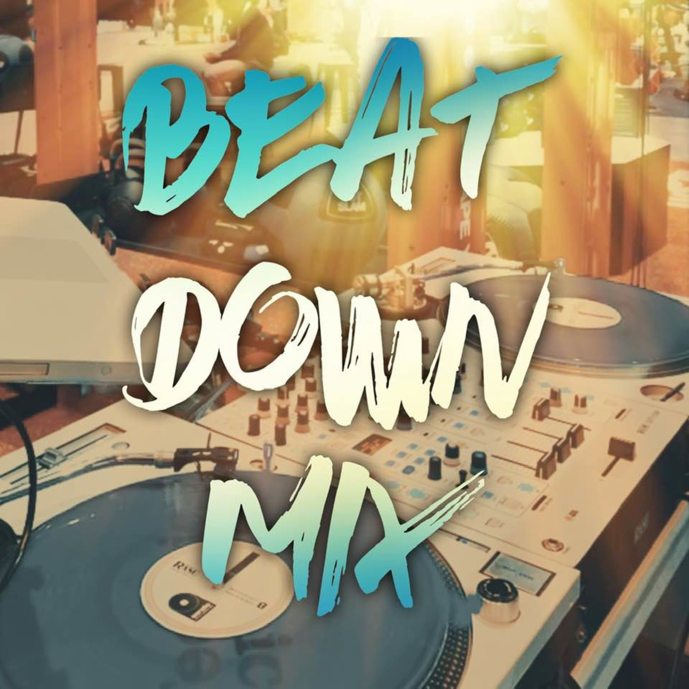 Beat Down Mix DJ LUX - Live In The Mix podcast