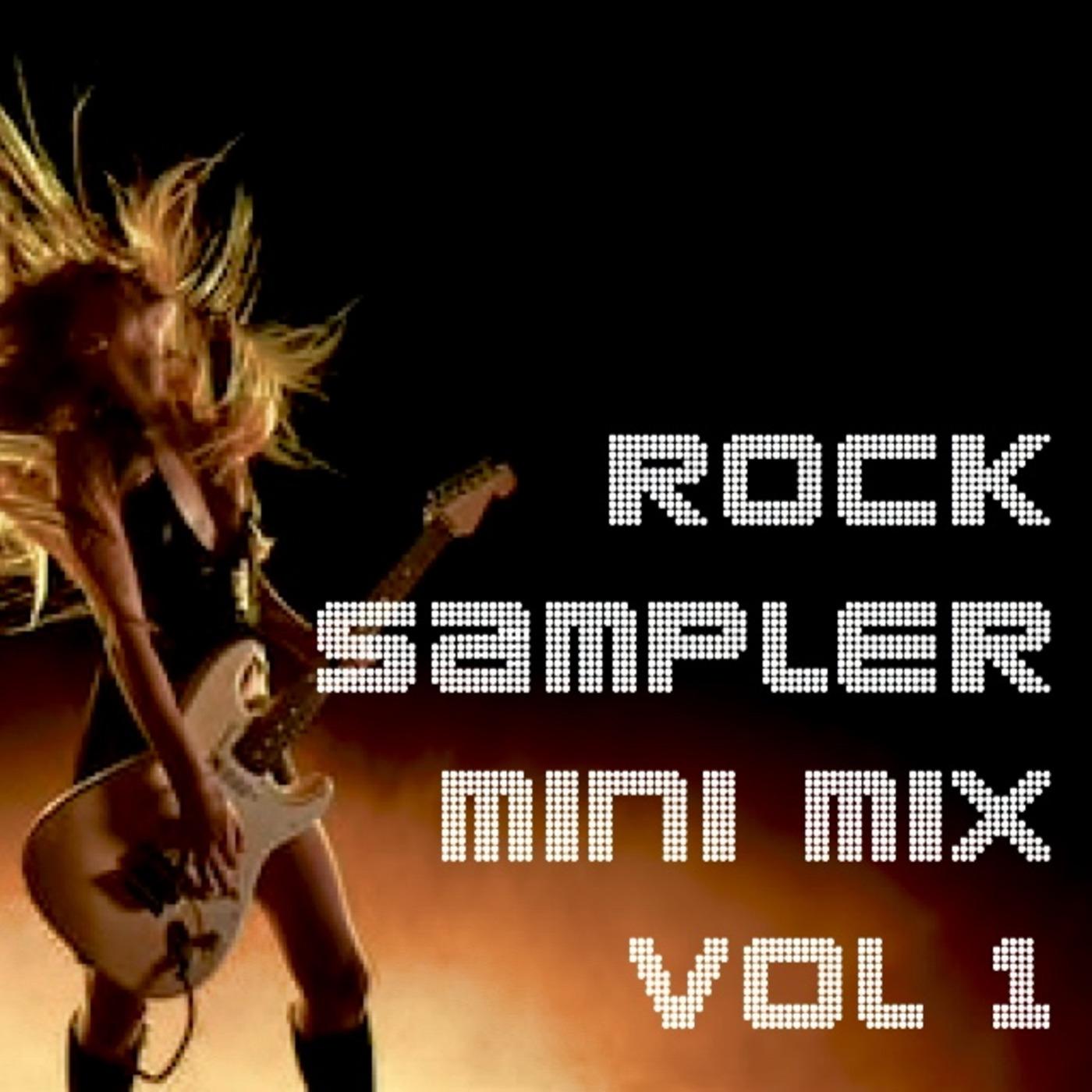 Rock Sampler Mini Mix Vol  1 DJ LUX - Live In The Mix podcast
