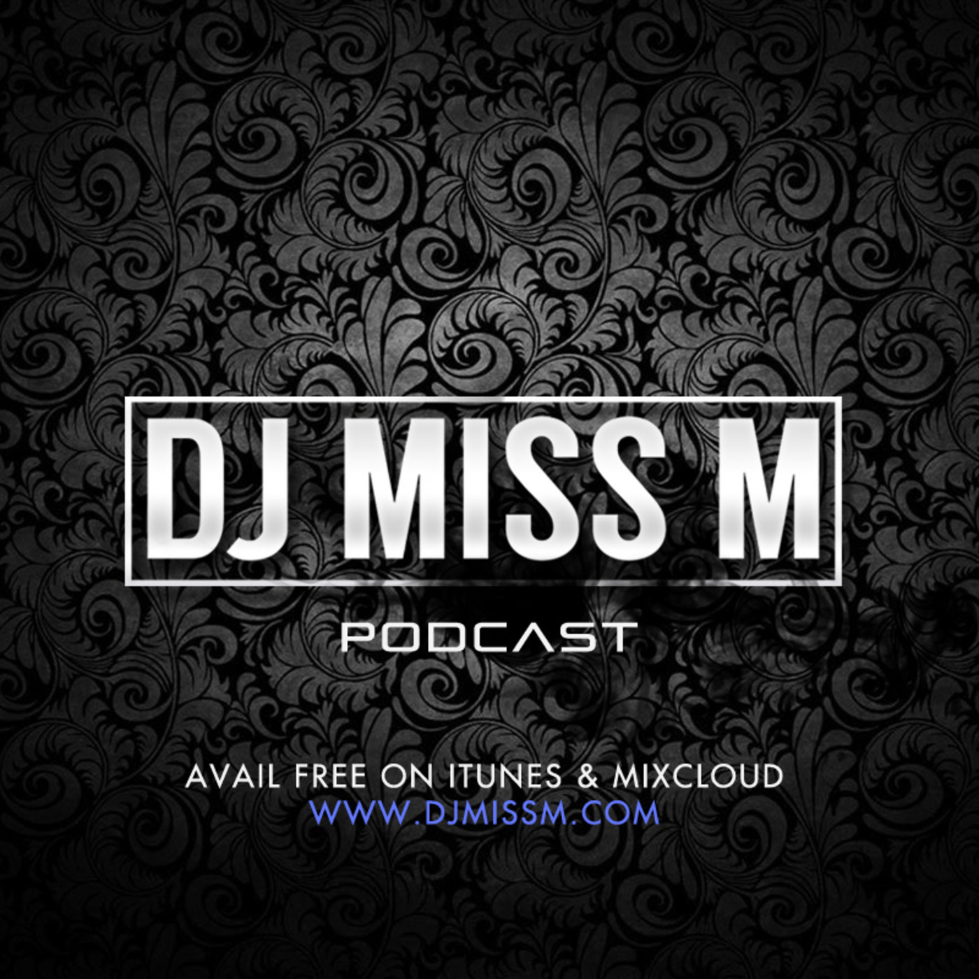 DJ MISS M Podcasts | Listen Free on Castbox