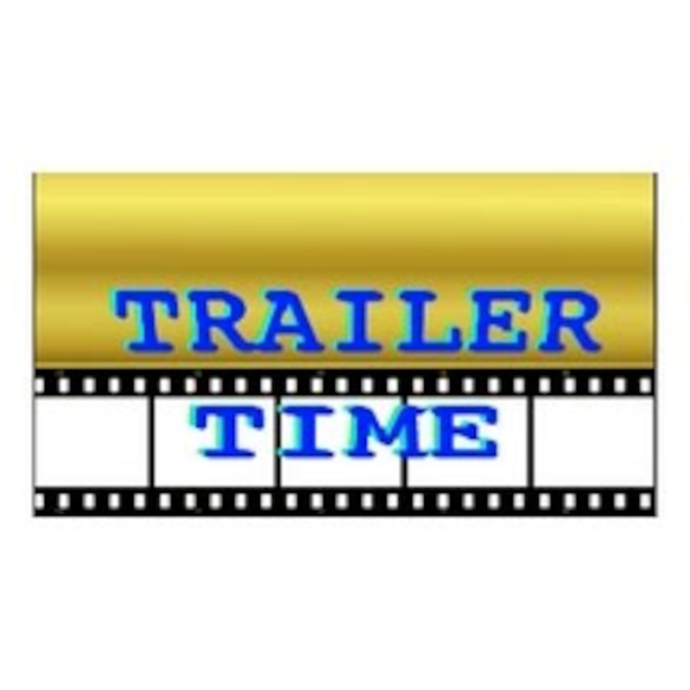 The Trailer Time Podcast