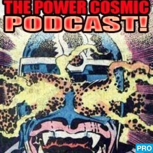 TERRIFICON presents: The Power Cosmic Podcast | Free