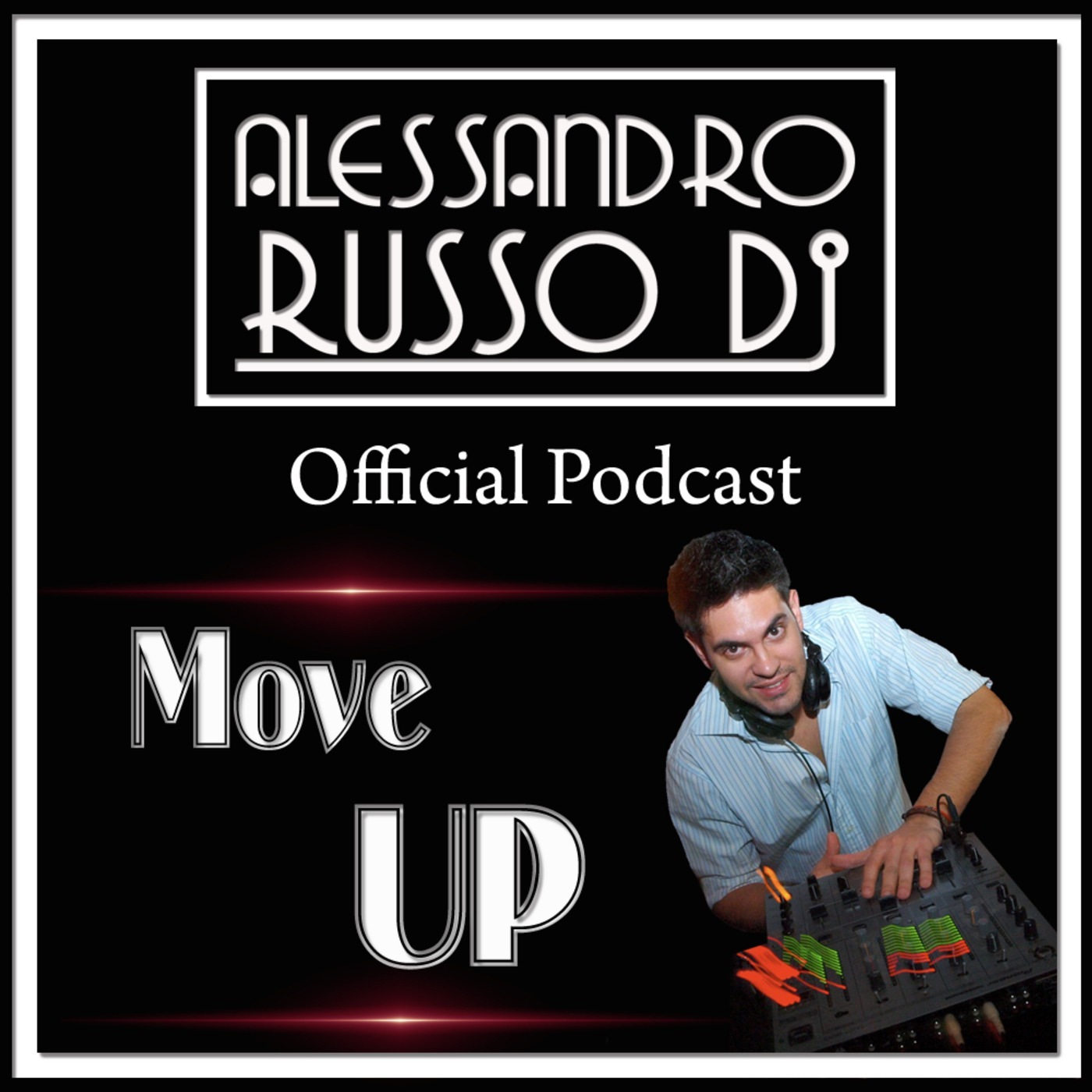 MOVE UP Official Podcast : Alessandro Russo Dj