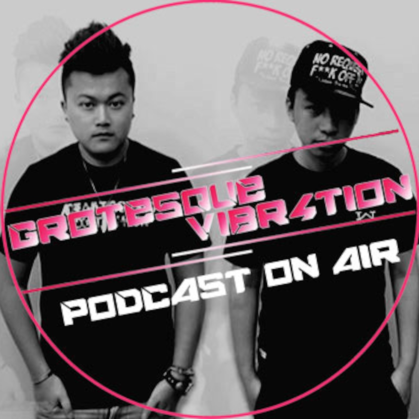 Grotesque Vibr4tion (H.K) Podcast