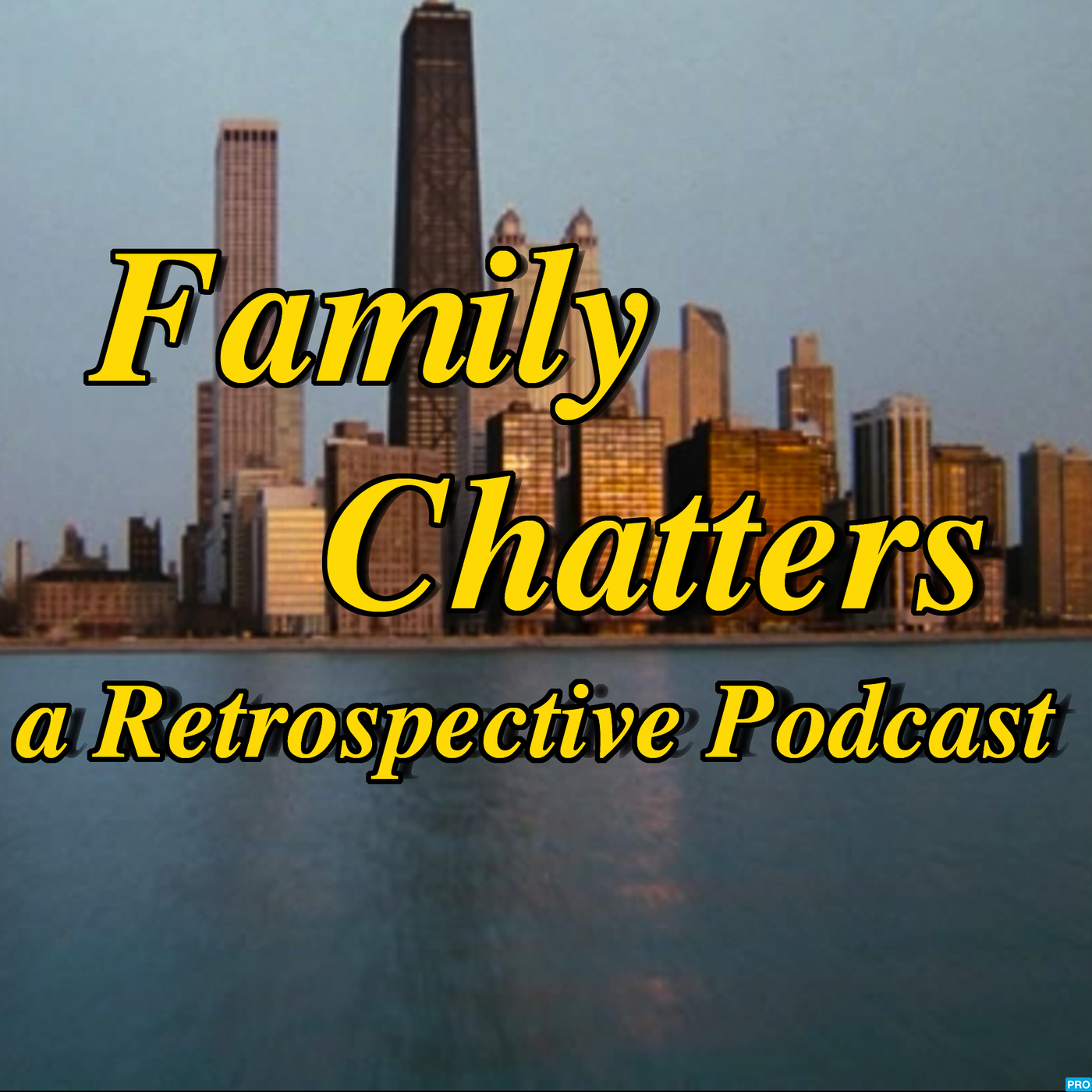 Family Chatters : A Retrospective Podcast