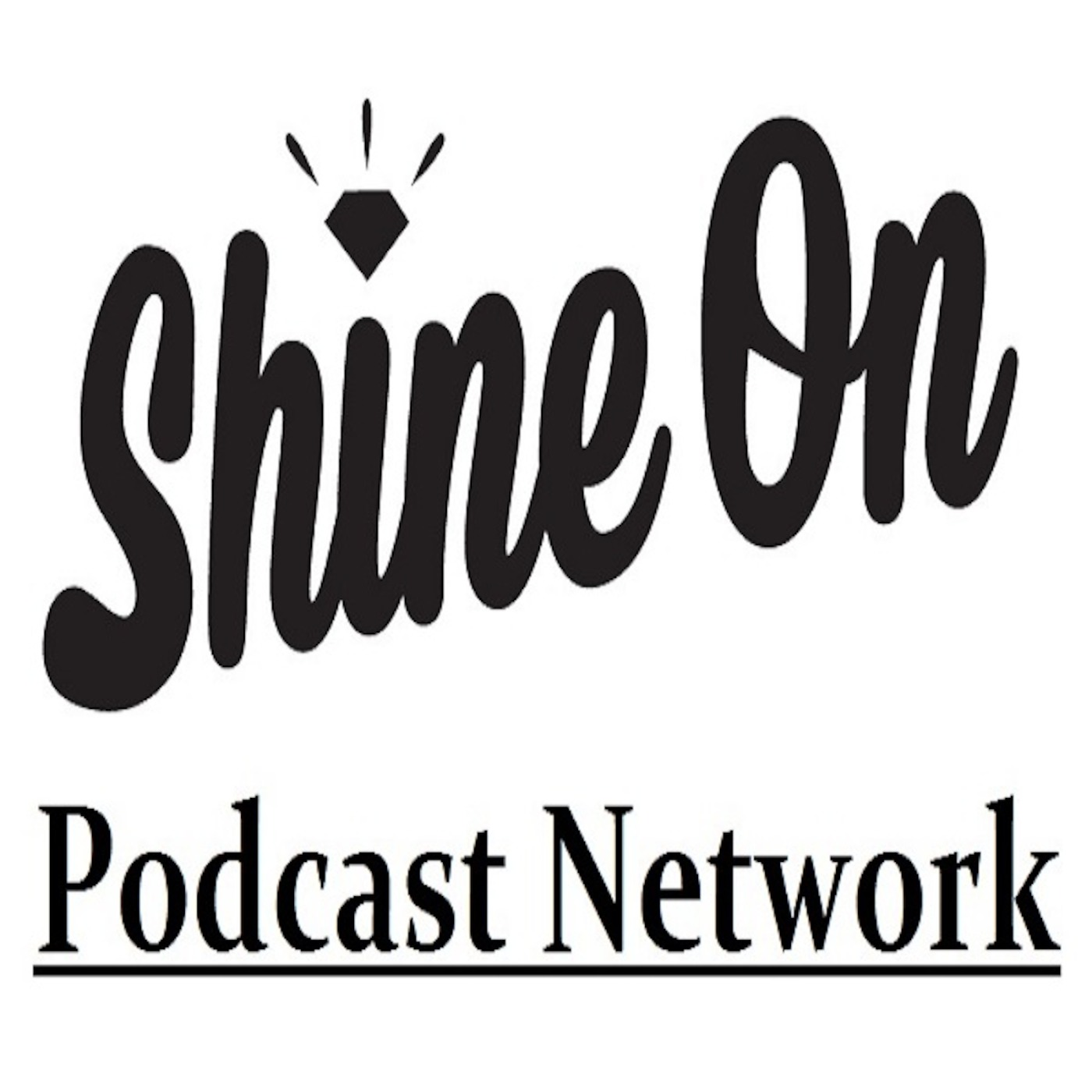 Shine On Podcast Network