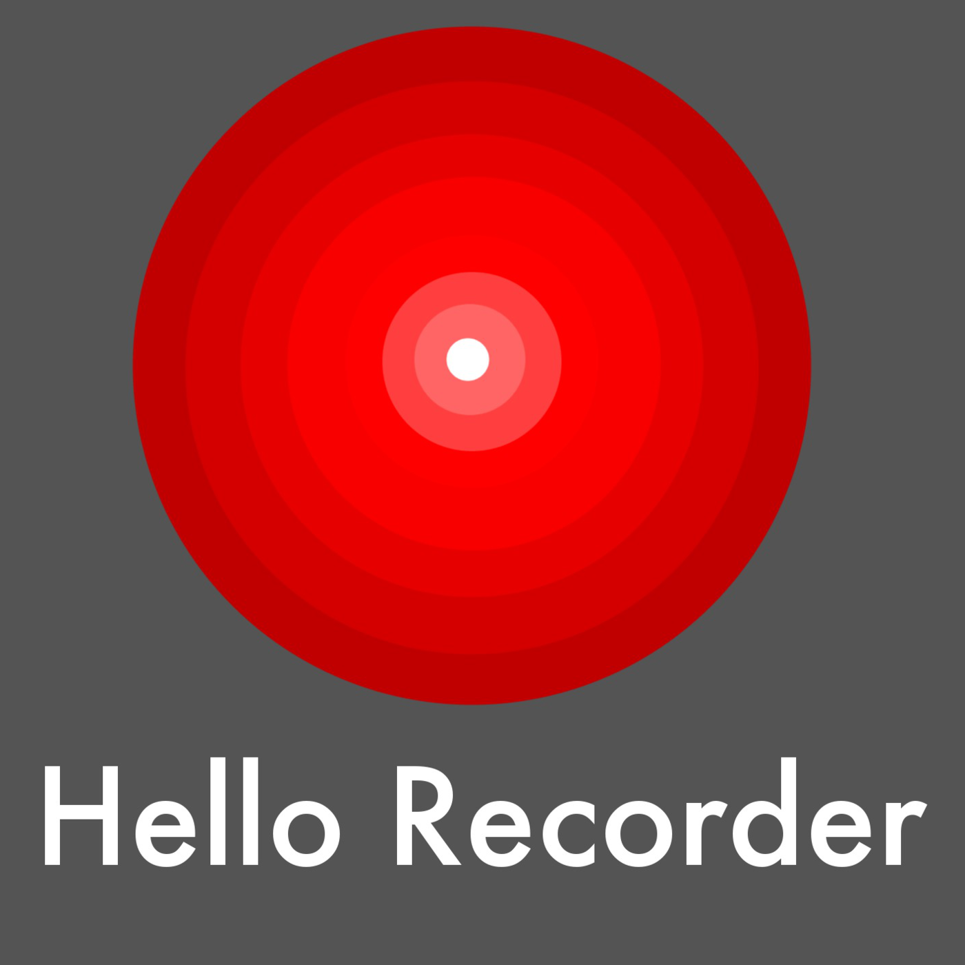 Hello Recorder