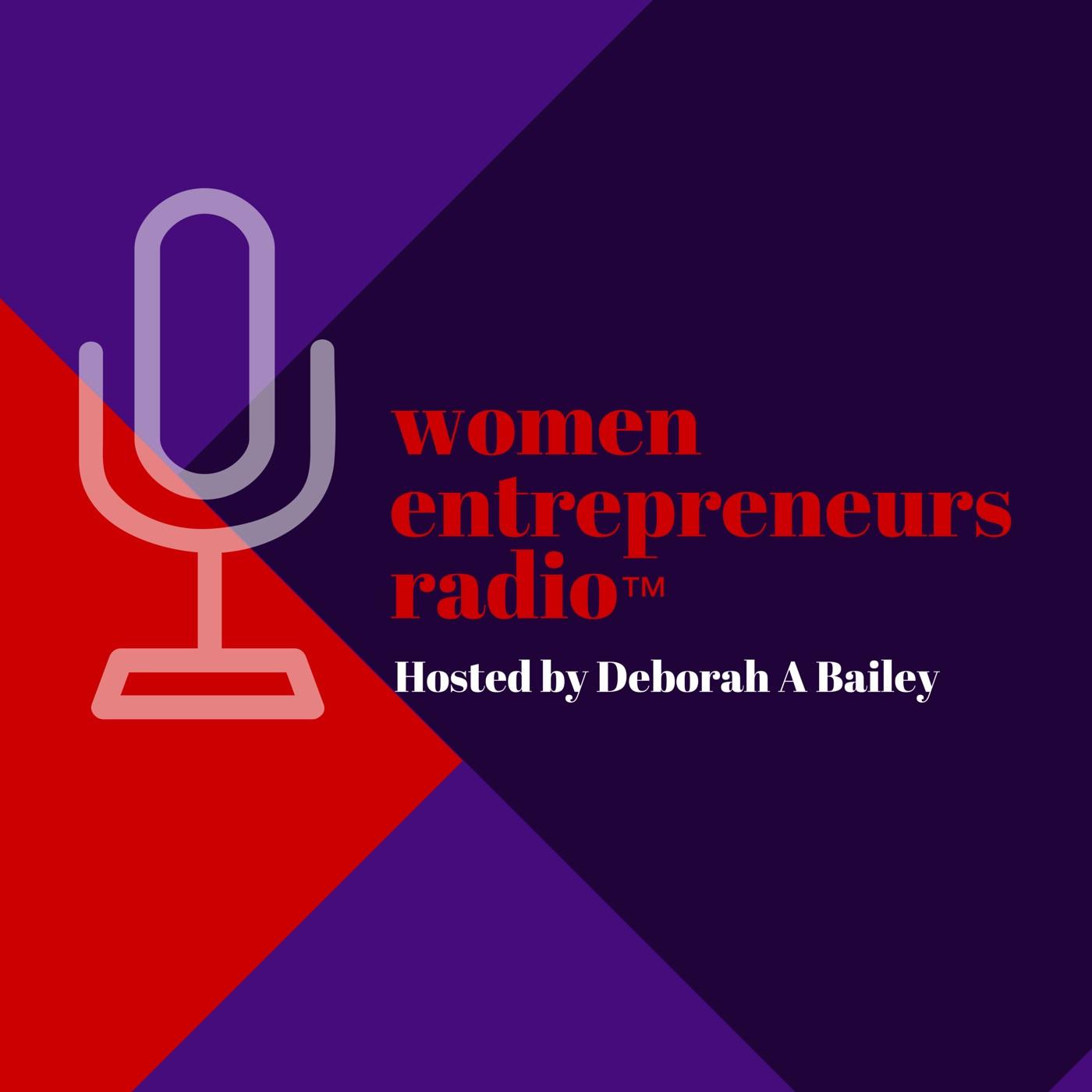 Women Entrepreneurs Radio™