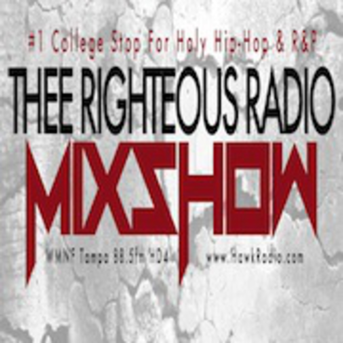 Thee Righteous Radio Mixshow