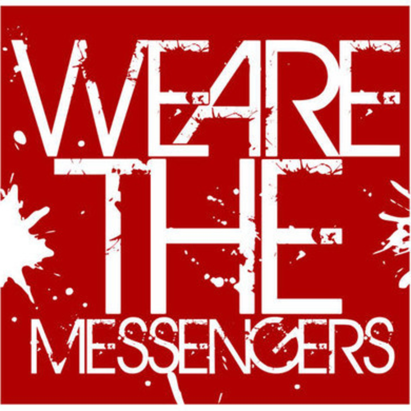 We Are The Messengers