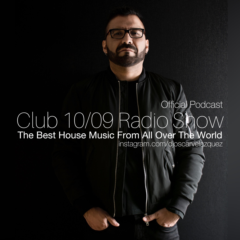 CLUB 1009 RADIO SHOW BY OSCAR VELAZQUEZ (January 26 2021)
