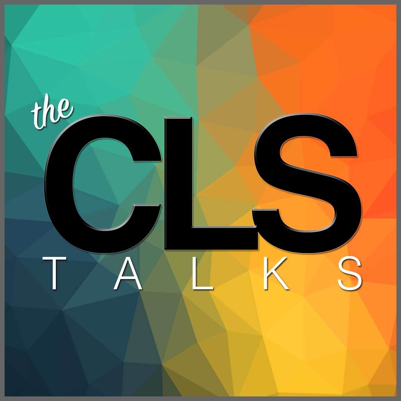 The CLS Talks