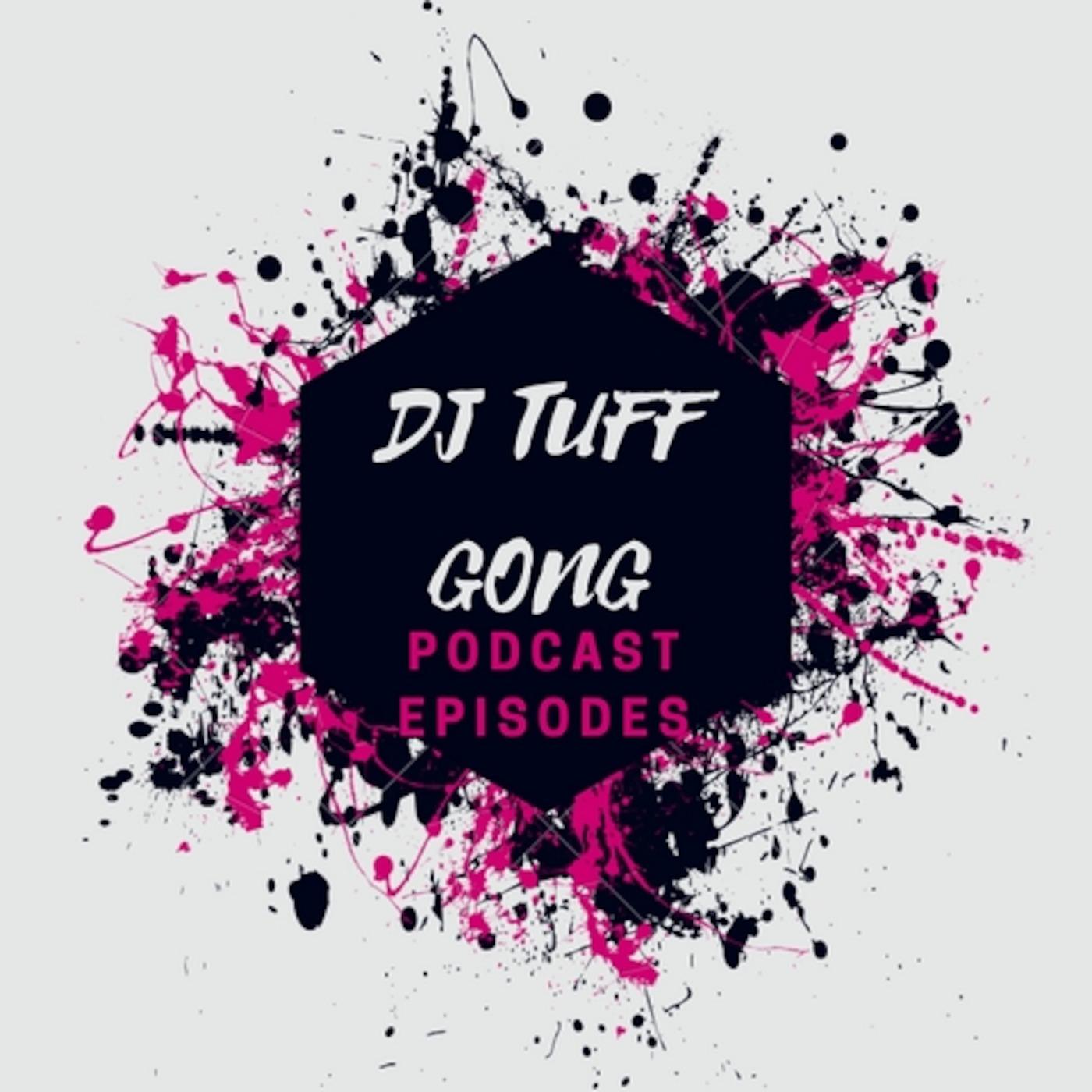 2016 Dancehall Bashment Mix DJ Tuff Gong's podcast