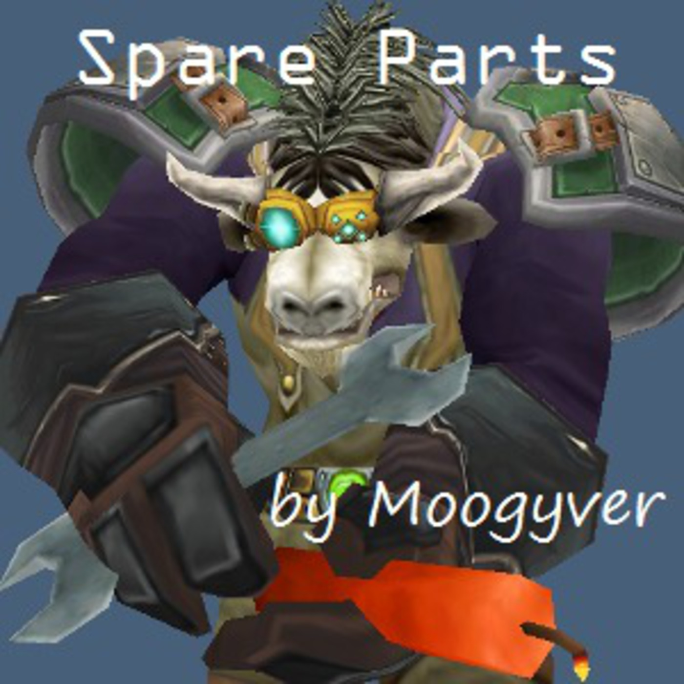 Episode 52 - Extract Those Motes! Spare Parts - The World Of