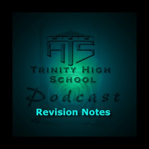 Trinity High School Revision Notes