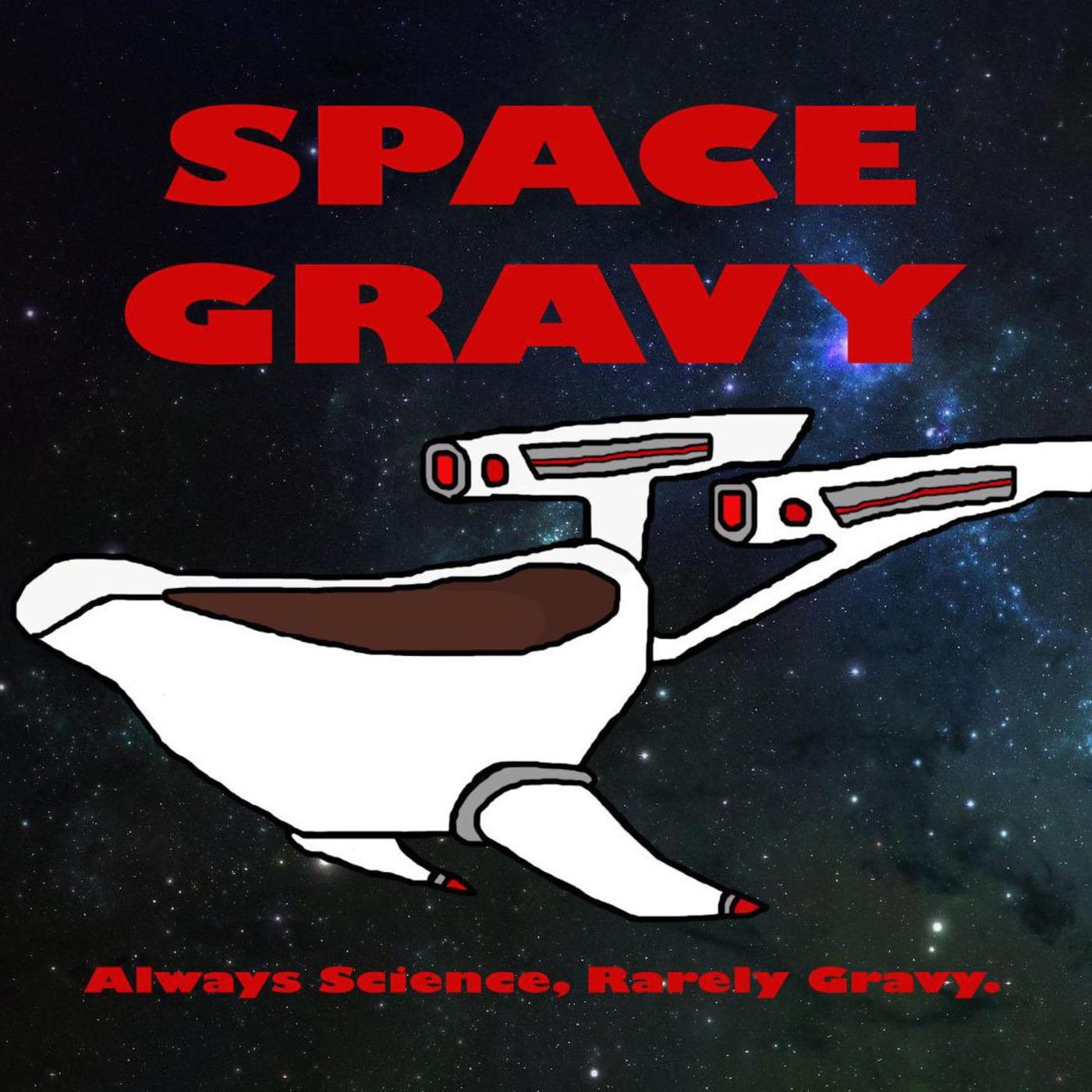Space Gravy