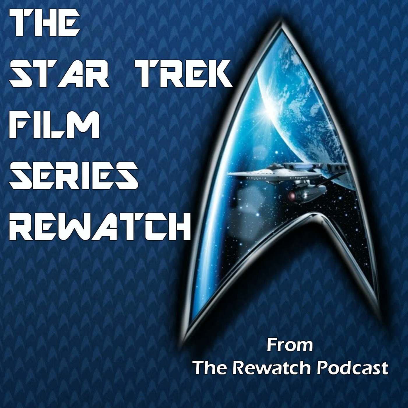 Star Trek Films Rewatch