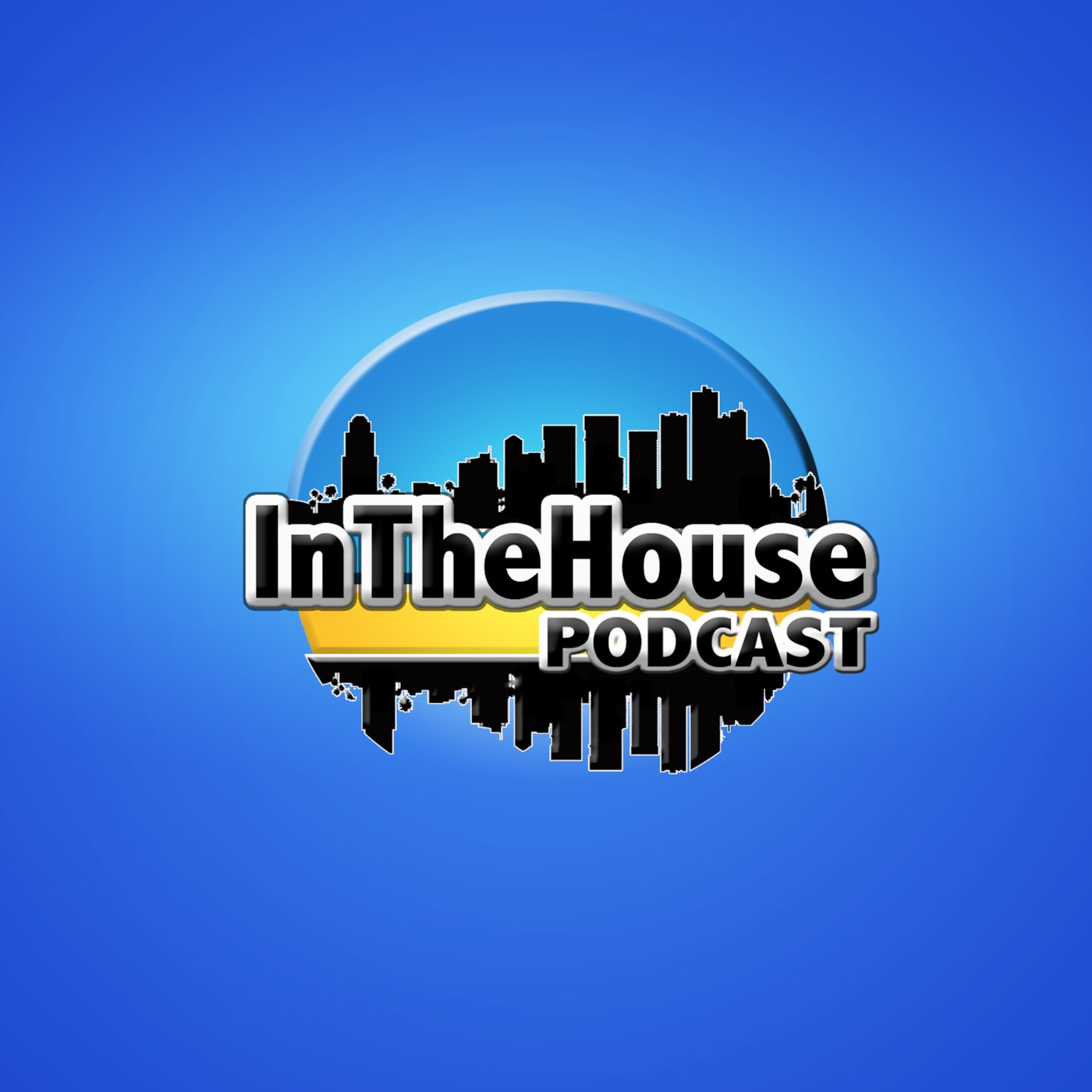 In The House Podcast