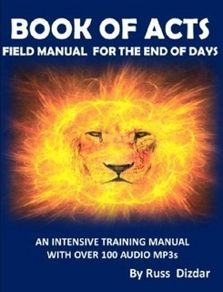ACTS:FIELD MANUAL FOR THE END OF DAYS | Free Podcasts