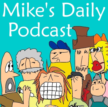 Mike's Daily Podcast