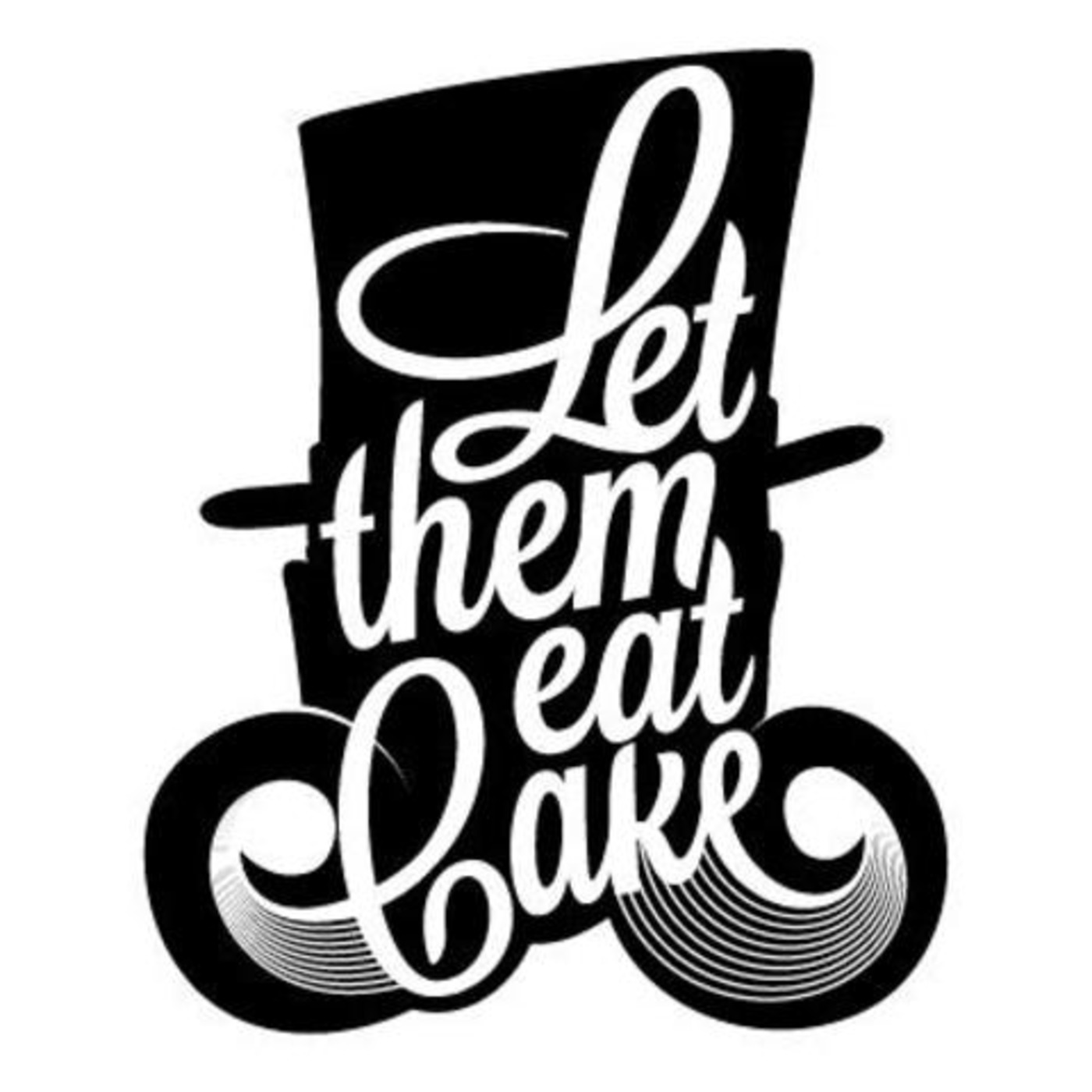 Let Them Eat Cake NYD's Podcast