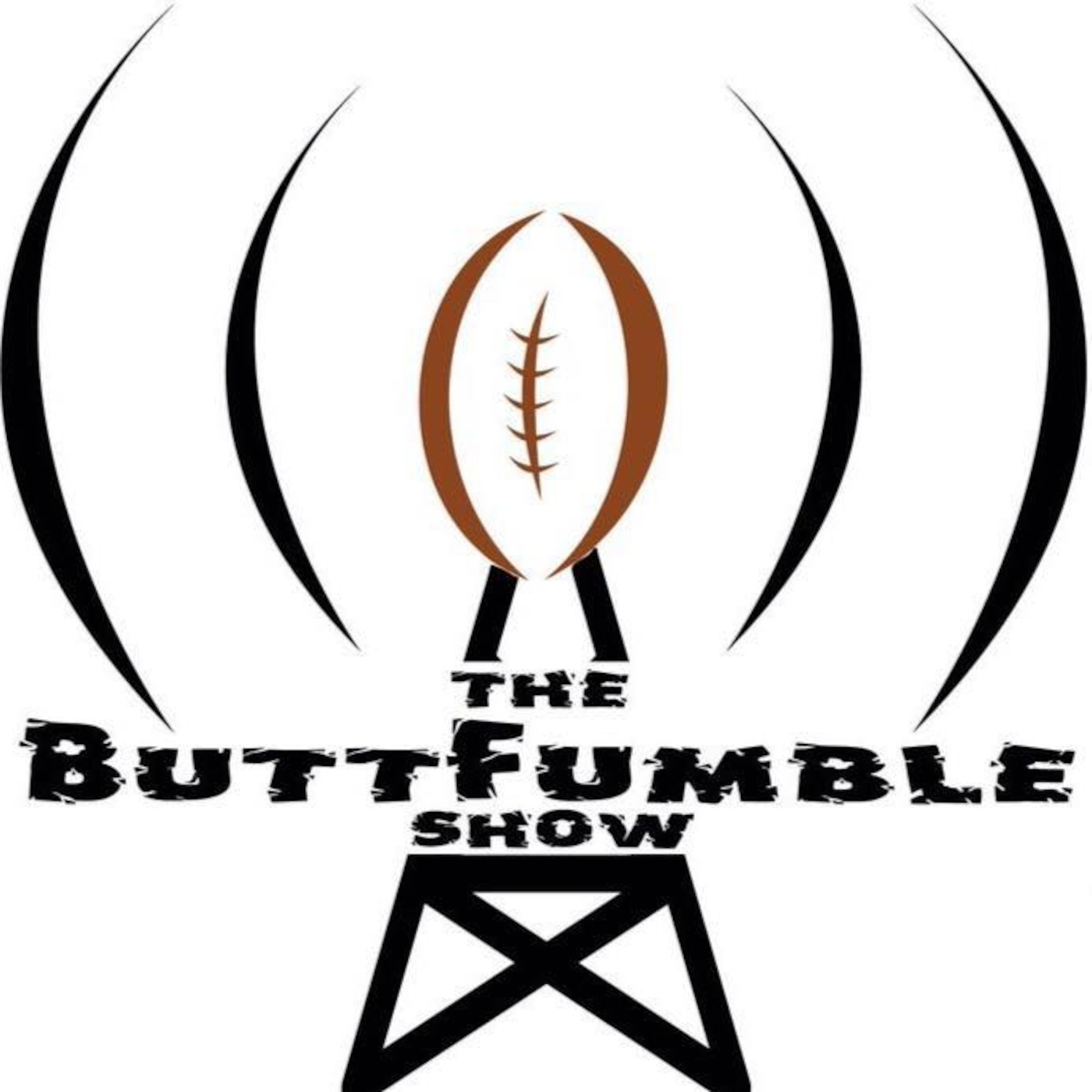 The ButtFumble Show