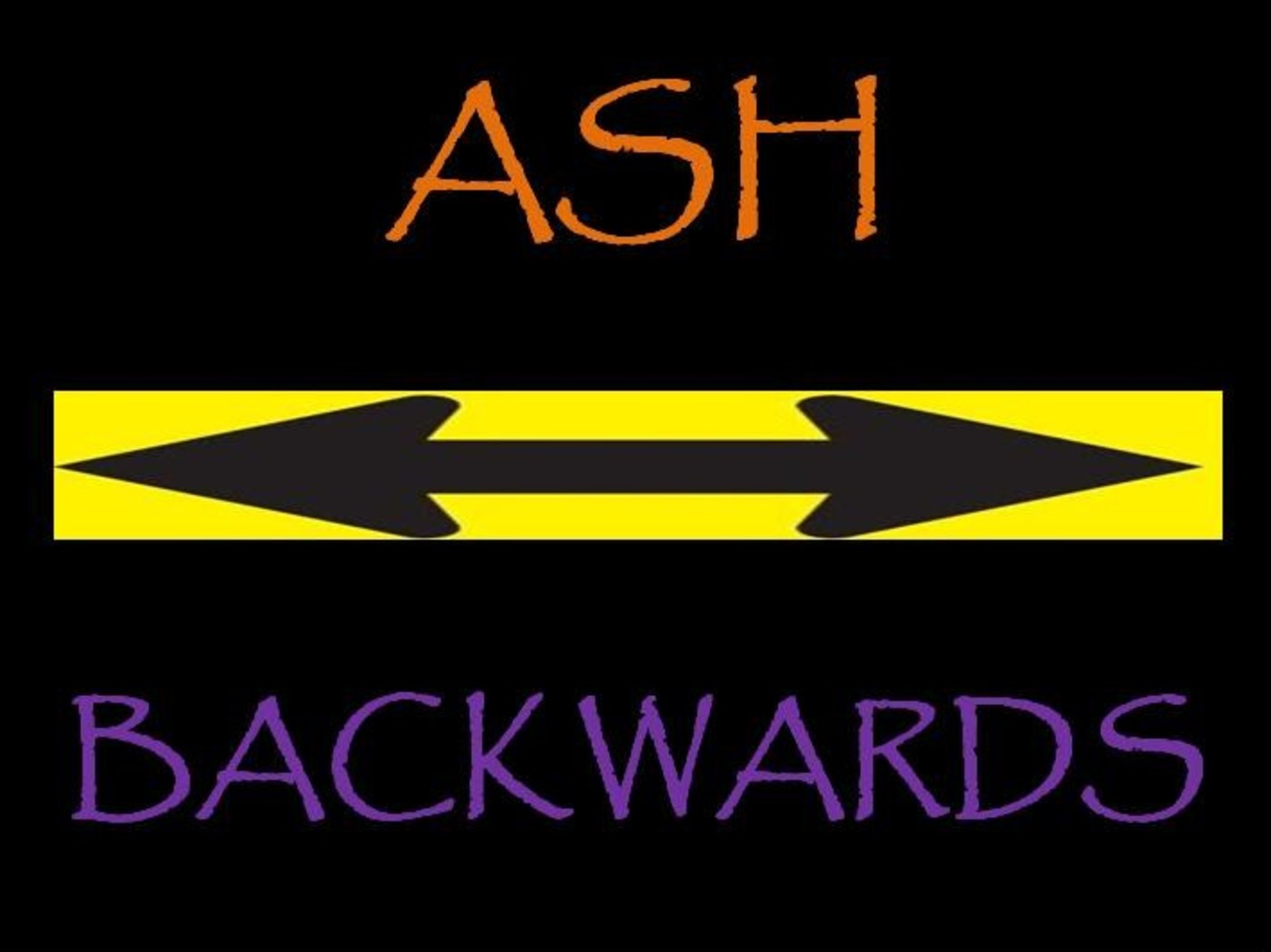 Ash Backwards
