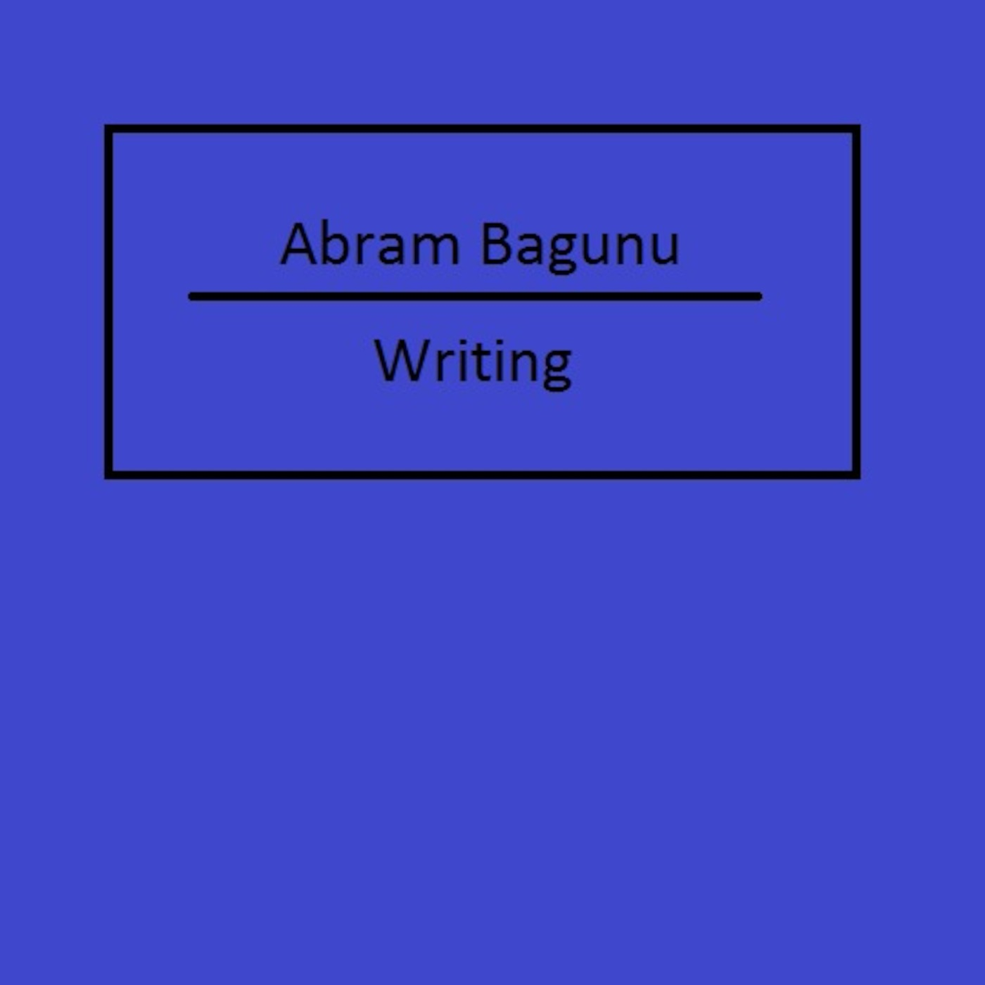 Abram Bagunu's Podcast