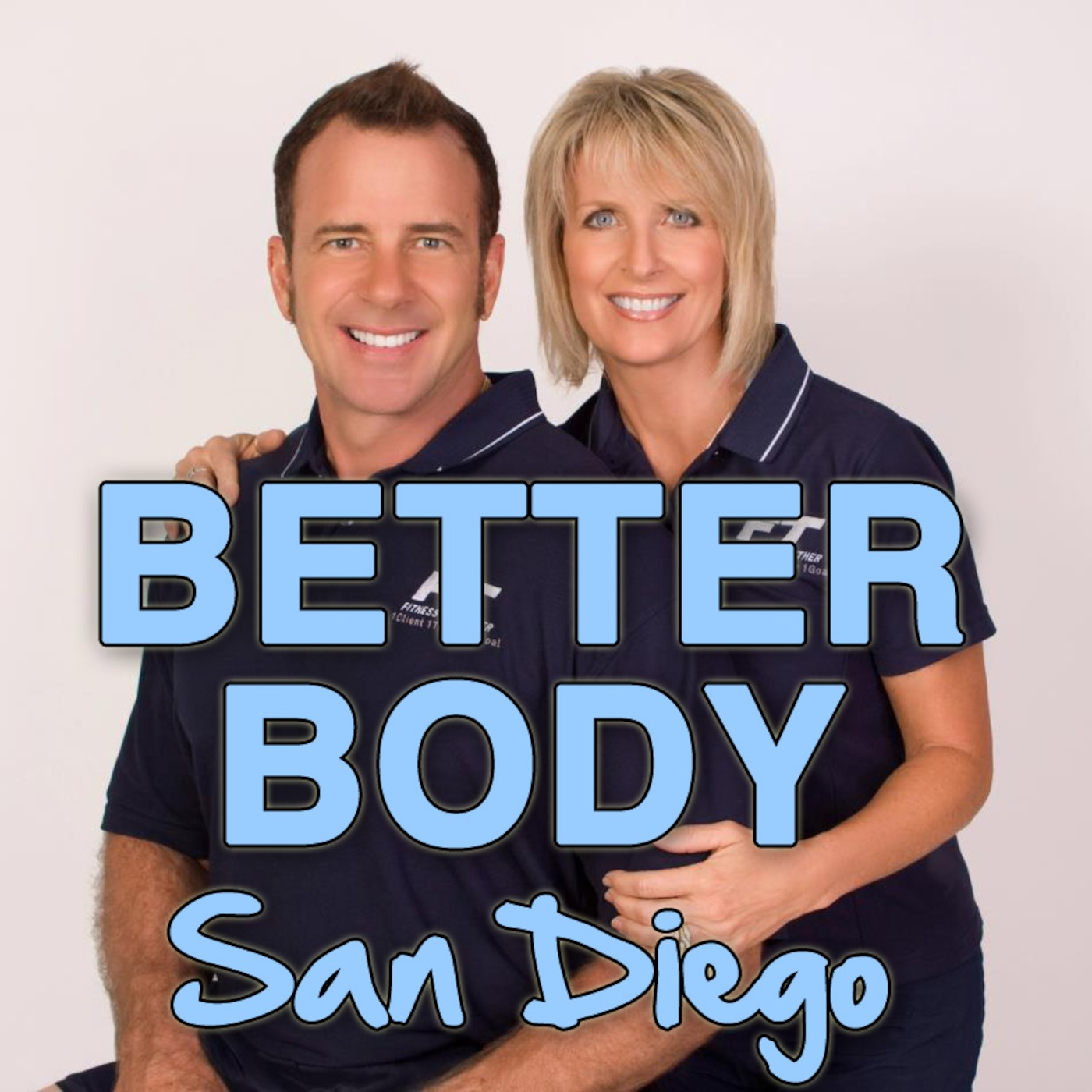 Better Body San Diego Podcast