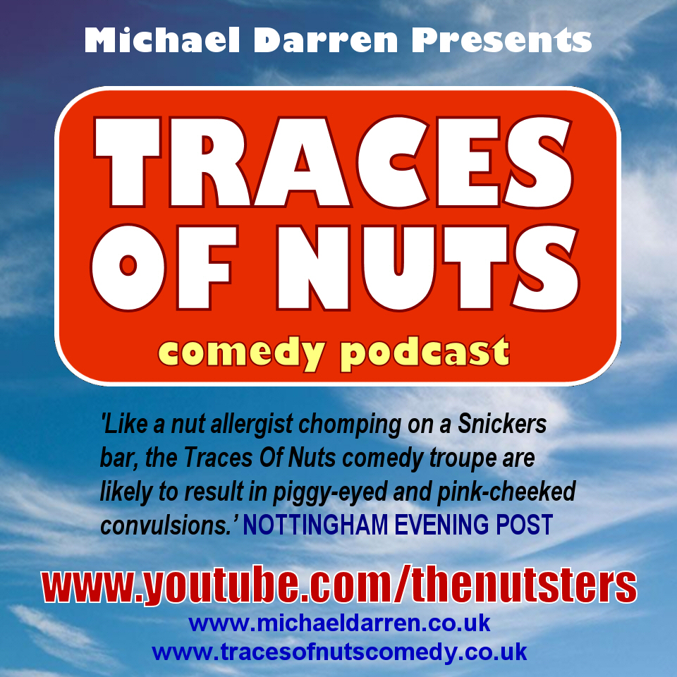 Traces Of Nuts Comedy Show UK