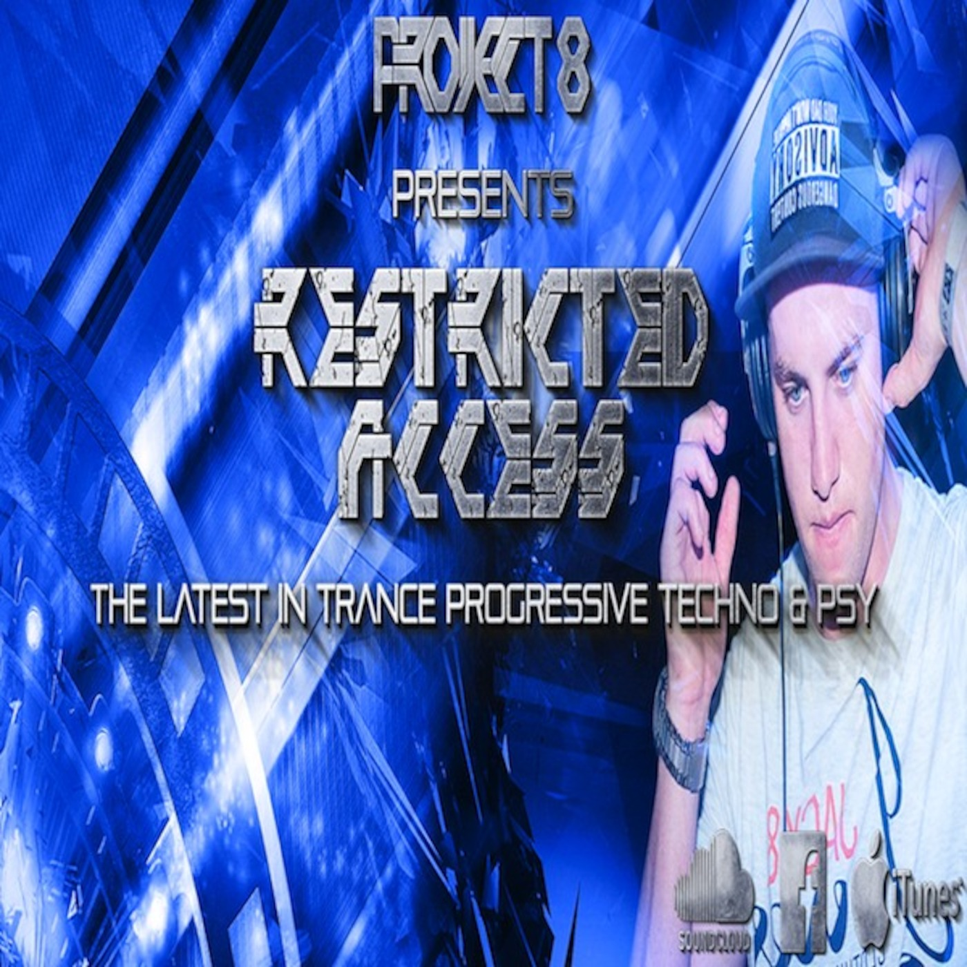 Project 8 Presents Restricted Access Episode 002