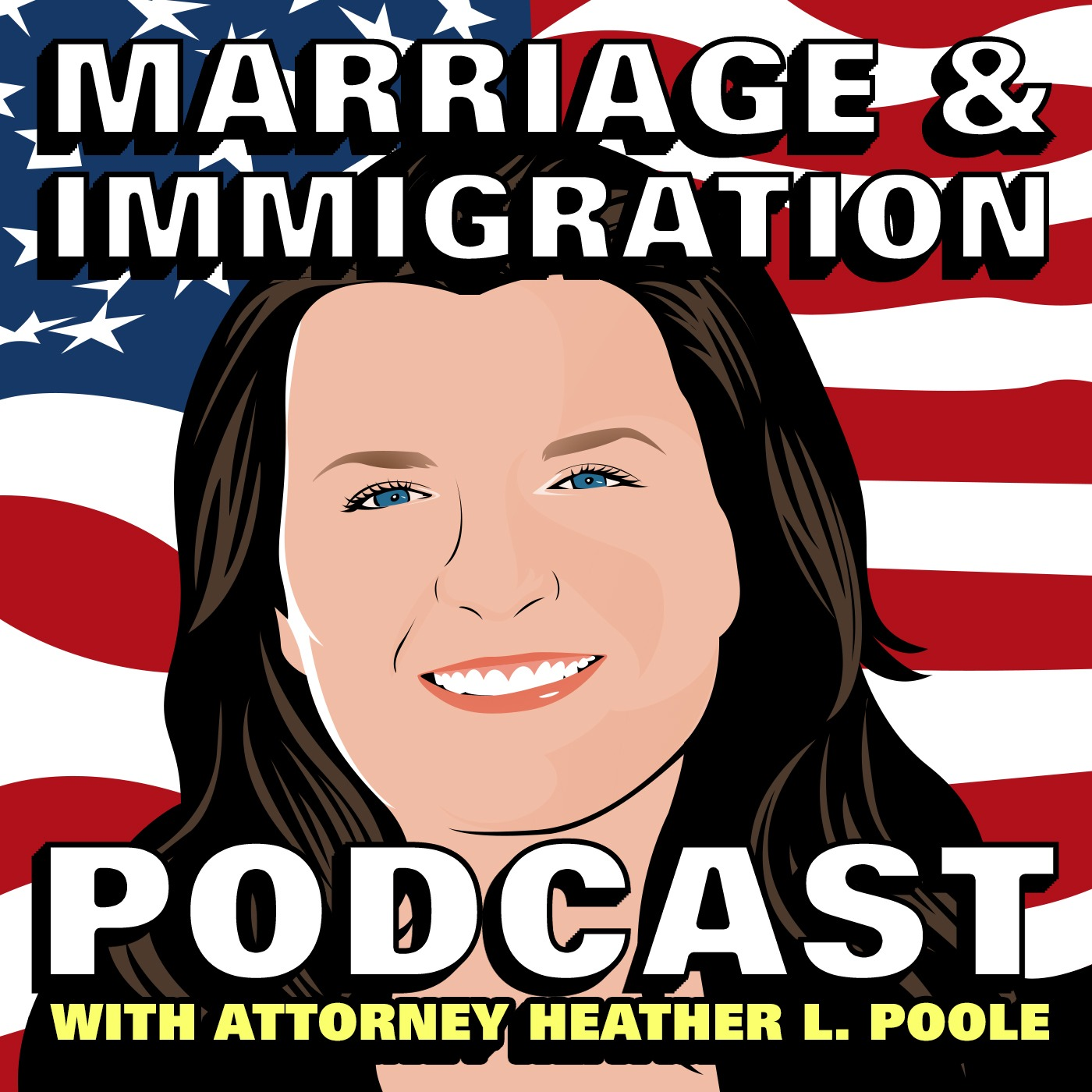 Marriage & Immigration Podcast