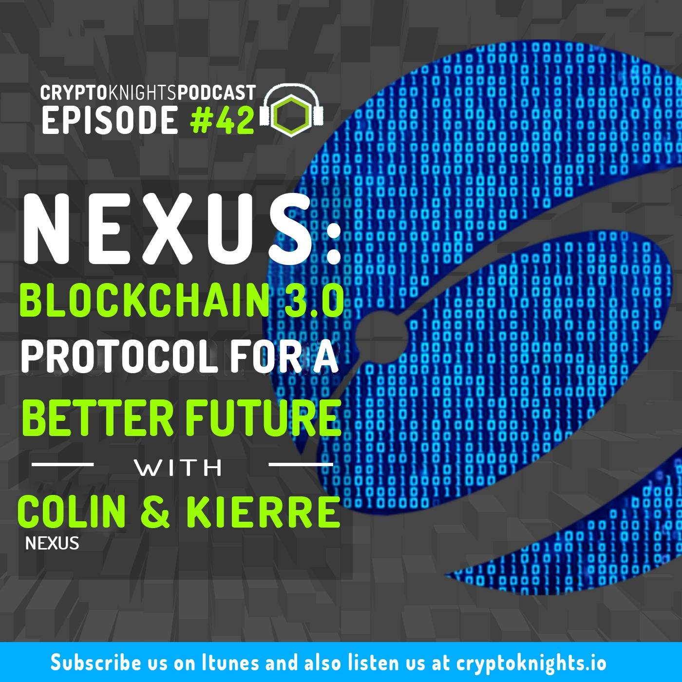 Episode 42- Nexus: Blockchain 3 0 Protocol For A Better Future