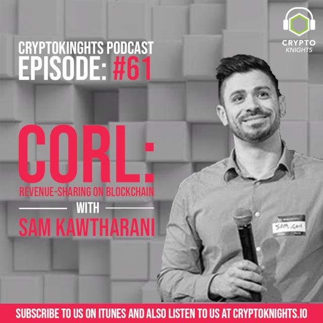 Episode 61- CORL: Revenue-Sharing On Blockchain