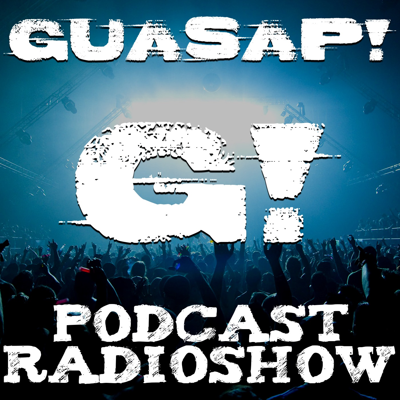 GUASAP! Radio Show's Podcast