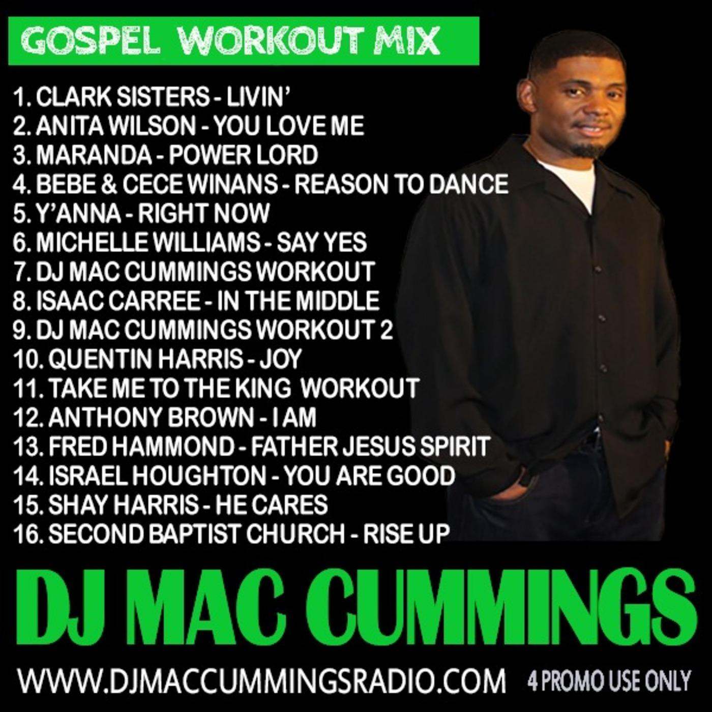 DJ MAC CUMMINGS GOSPEL WORKOUT MIX DJ Mac Cummings