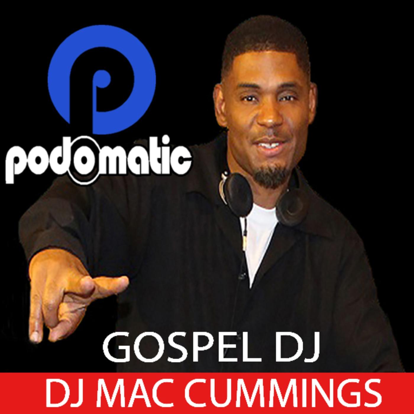 DJ Mac Cummings Inspirational Gospel Remixes on Apple Podcasts