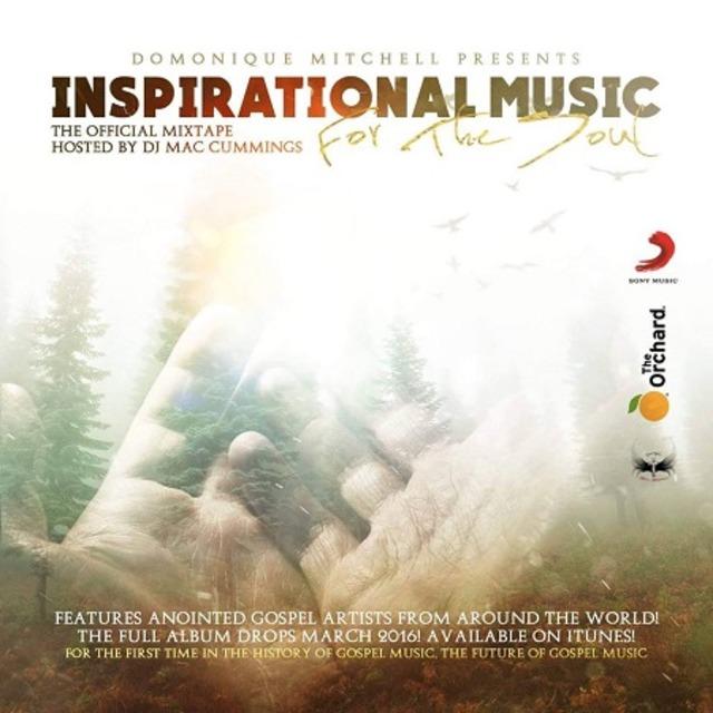 Dj mac cummings inspirational gospel music for the soul volume 1 malvernweather Gallery