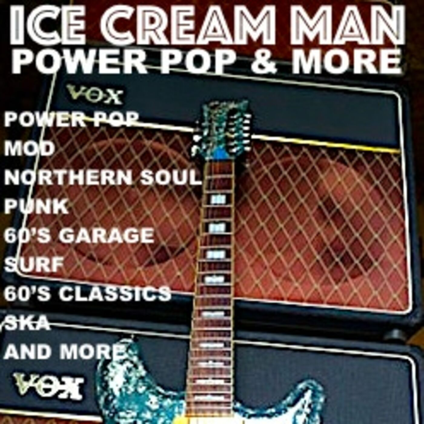 Ice Cream Man Power Pop and More #303