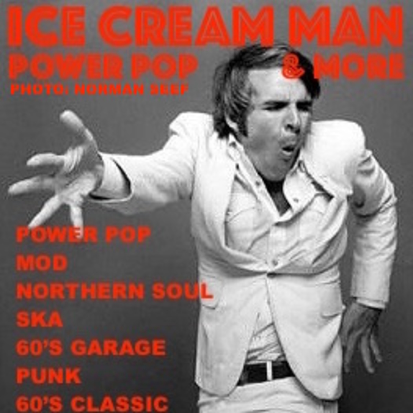 Ice Cream Man Power Pop And More #190 (The eclectic one!)