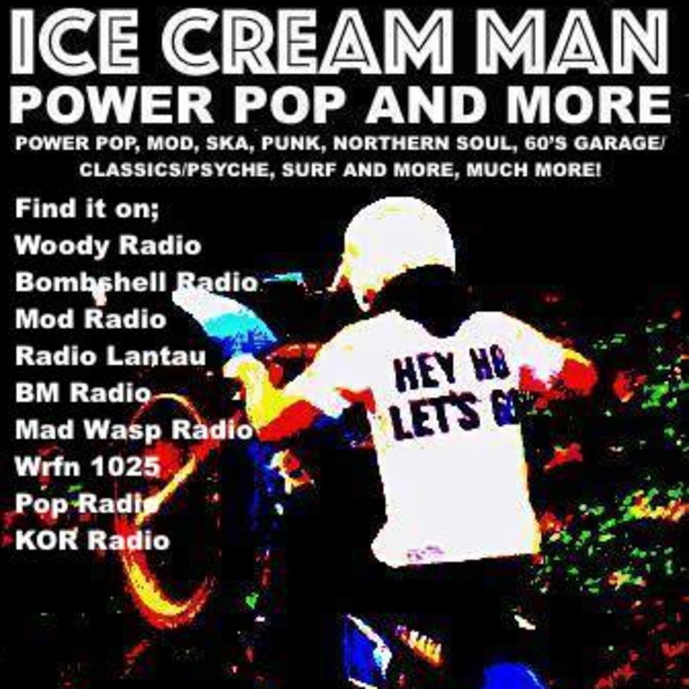 Ice Cream Man Power Pop and More #280