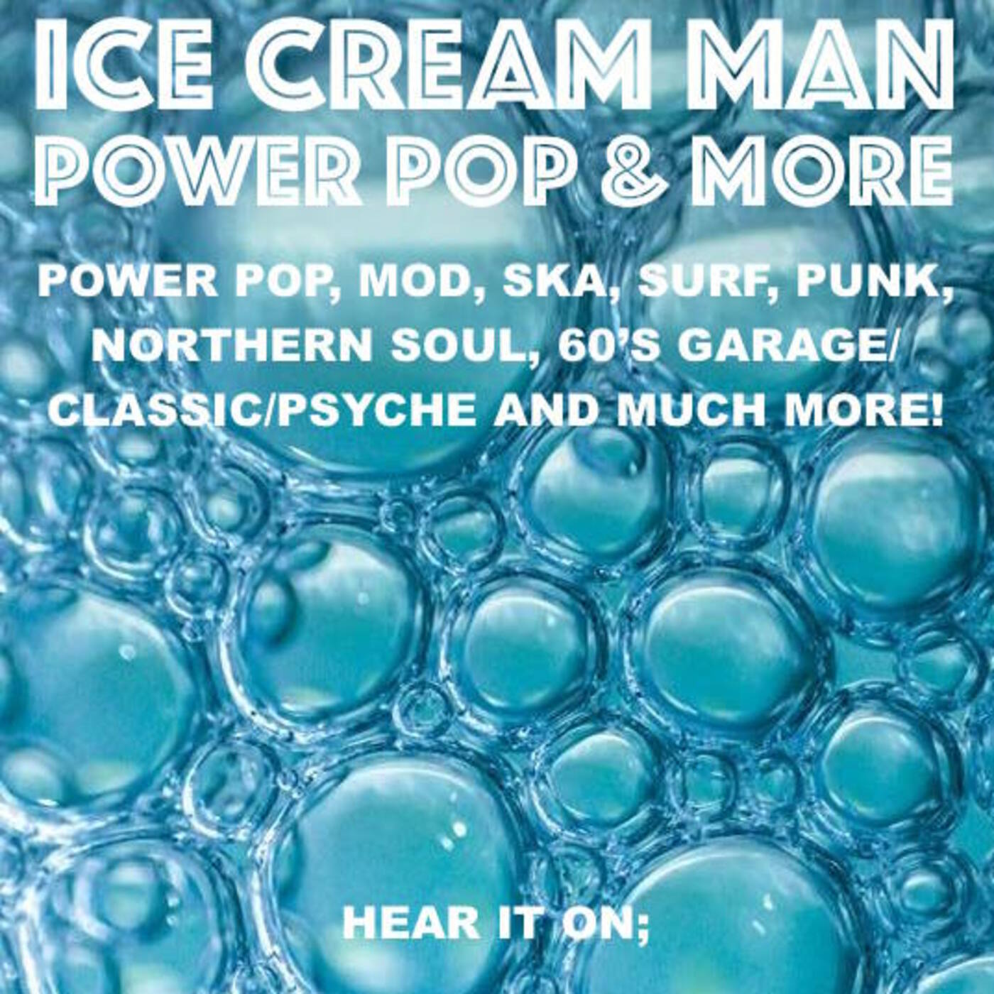 Ice Cream Man Power Pop And More #211