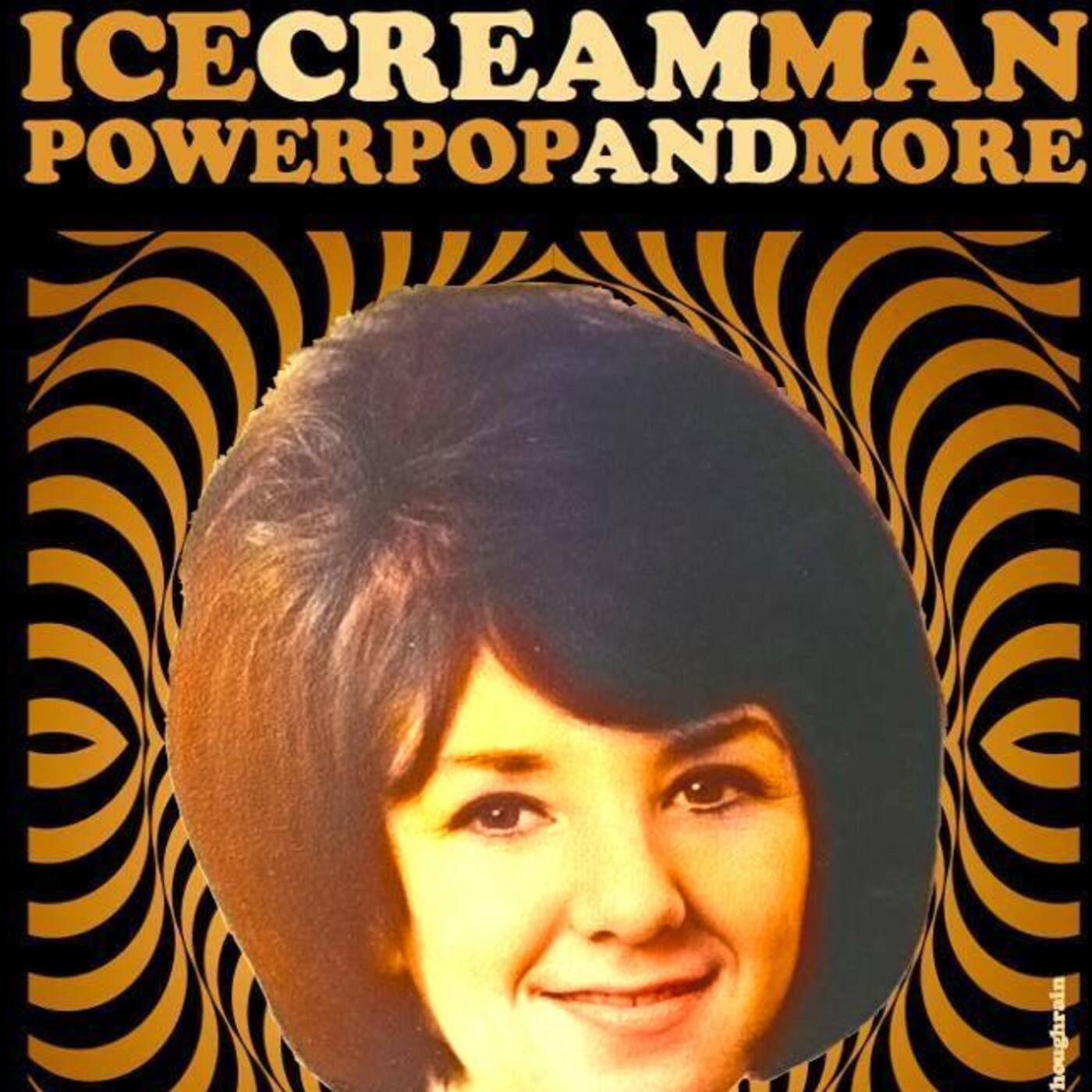 Ice Cream Man Power Pop and More #270